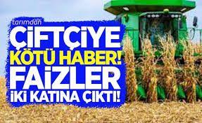Çiftçiye faiz darbesi! Sübvansiyonlu tarımsal kredilerin faizleri iki kat arttı!